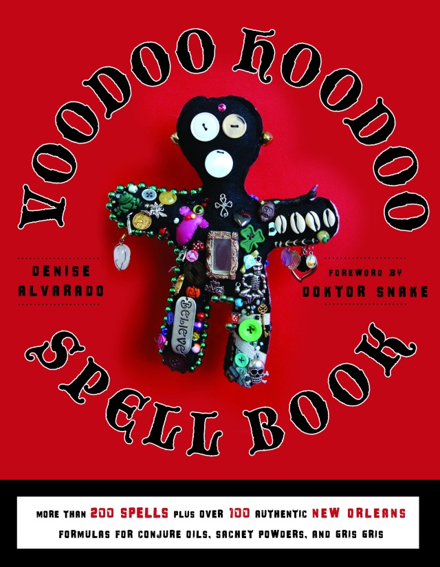 Serious Conjure – A Preview of the Voodoo Hoodoo Spellbook by Denise
