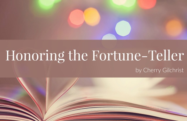 Honoring the Fortune Teller
