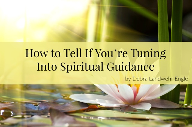 How to Tell if You're Tuning Into Spiritual Guidance
